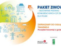 """Debata """"Pakiet Zimowy – budowanie przewag konkurencyjnych czy zagrożenie dla Polski"""" on-line"""
