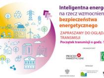 """Debata """"Inteligentna energetyka na rzecz wzmocnienia bezpieczeństwa energetycznego"""""""